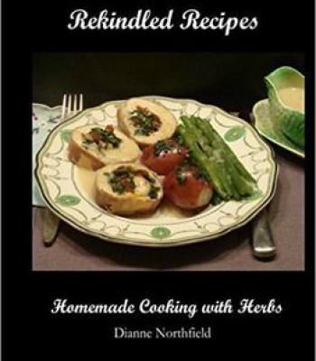 Rekindled recipes homemade cooking with herbs pdf cookbooks rekindled recipes homemade cooking with herbs pdf forumfinder Gallery
