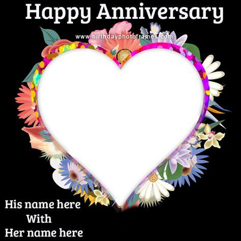 Birthday Cake With Name And Photo Edit Birthdayphotoframes Com Happy Wedding Anniversary Cards Wedding Anniversary Cards Happy Anniversary Cards