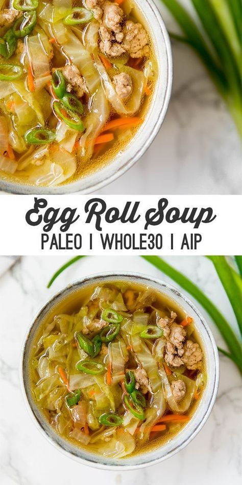 This paleo egg roll soup is a nourishing a delicious cold-weather dish that features all of the flavors of an egg roll without the wrapper! It's AIP, and compliant. This paleo egg roll soup is a nourishing a delicious cold-weather dish that Easy Soup Recipes, Healthy Diet Recipes, Healthy Meal Prep, Whole Food Recipes, Paleo Diet, Recipes Dinner, Whole30 Recipes, Healthy Soups, Cheap Recipes