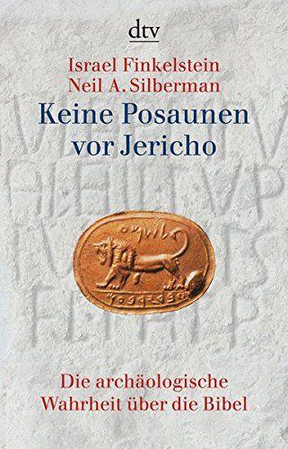 Keine Posaunen Vor Jericho Die Arch Ologische Wahrheit Ber Die Bibel Jericho Die Vor Keine Die Bibel Bucher Wahrheit