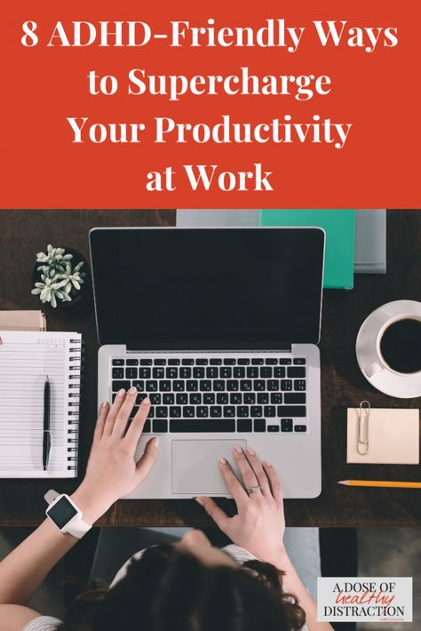 6 Ideas To Supercharge Your Productivity At Work