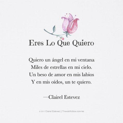 ┄┄⊱♡⊰Eres Lo Que Quiero ⊱♡⊰┄┄       Sigue  @clairelestevez  en Instagram  Poema de inspiración, amor, poesías, palabras de amor, frases de amor, poemas en español, poetas, escritores, escritos, letras en español, metas, sueños.  www.Thewishfulbox.com/es