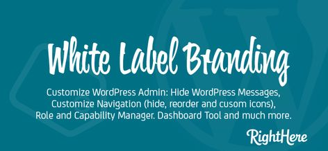 Customize and White Label Your WordPress Admin