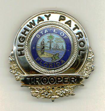 State Of Florida Highway Patrol Badge Police Badge State Police Police