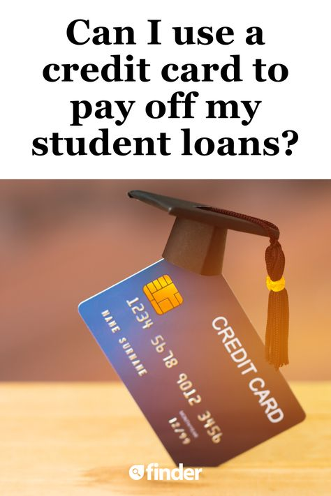 Can I use a credit card to pay off my student loan debt?