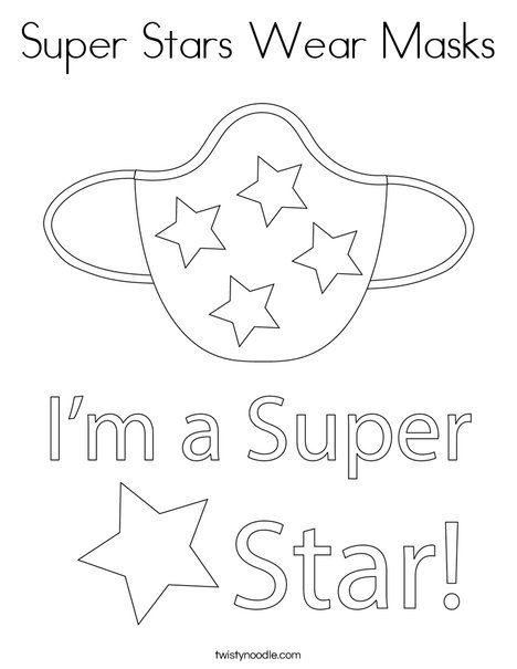 Super Stars Wear Masks Coloring Page Twisty Noodle Preschool Coloring Pages Kindergarten Coloring Pages Pre Kindergarten Sight Words
