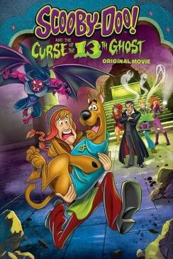 Scooby Doo Et La Malediction Du 13eme Fantome Scooby Doo Ghost Movies Shaggy And Scooby
