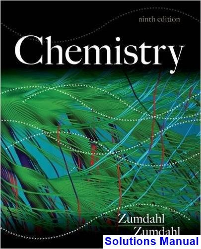 Chemistry 9th Edition Zumdahl Solutions Manual | Solutions Manual