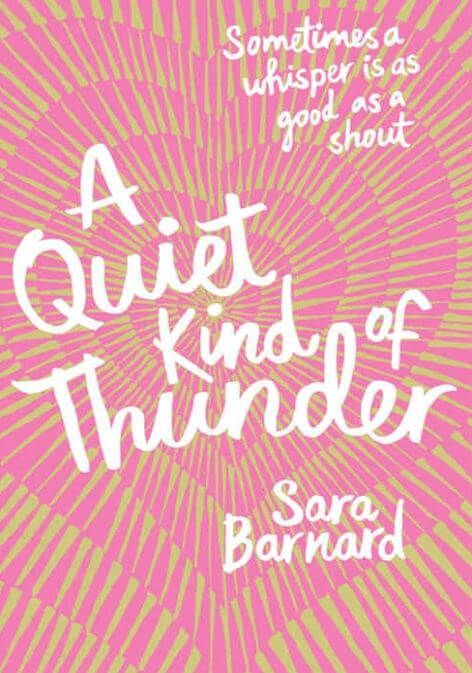 A Quiet Kind Of Thunder By Sara Barnard Download A Quiet Kind Of