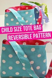 Child Size Tote Bag Reversible Pattern   Child Size Tote Bag with a Reversible Pattern! I love the polka dot purse that can be reversed for another print or color. Learn how to sew your own tote bag easily. A  great tutorial on how to sew a tote bag. #sew #tote #bag     To measure self  We've just started sewing, we're enthusiastic, we've seen it everywhere, the measure is taken like this. I'm afraid you can't measure yourself. Necessarily nee... #bag #Child #Pattern #Reversible #Size #Tote