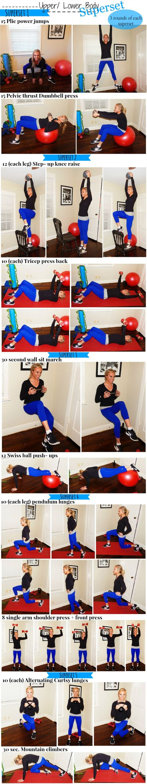 Upper-lower body super-set circuit (There are 5 Supersets in this workout. With each superset you will do the exercises back to back with little to no recovery. Do three sets of each superset. Rest for 30- 60 seconds before moving on to the next superset.)