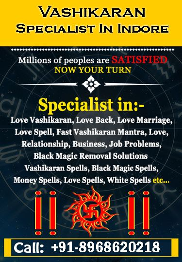 Vashikaran Specialist In Indore With Images Specialist