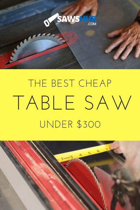 Find the best cheap table saw with our reviews of the top options for under $300. We review Dewalt, Skil, Craftsman, and Tacklife in this woodworking guide to power saw selection. #sawshub #cheap #affordable #tablesaw #DIY #woodworking