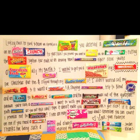 Candy bar letter for my best friend. Poster board + candy + marker + hot glue gun/ sticky dots