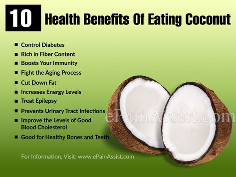 10 Health Benefits Of Eating Coconut