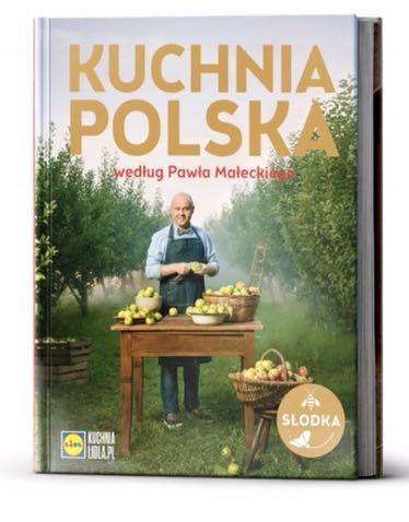 Ksiazka Lidl Kuchnia Polska Wg Pawla Maleckiego 7760436050 Oficjalne Archiwum Allegro Books To Buy Book Cover Books
