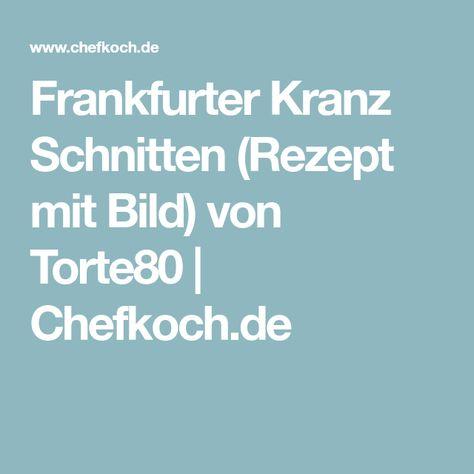 Photo of Frankfurter Kranz Schnitten von Torte80 | Chefkoch