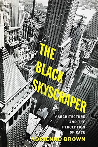 The Black Skyscraper: Architecture and the Perception of Race - Default