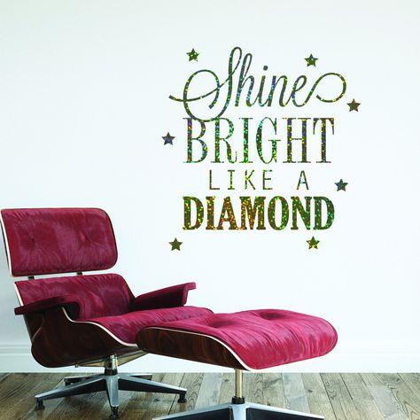 shine bright like a diamond quote sparkly glitter wall sticker