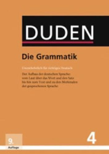 Die Grammatik Unentbehrlich F R Richtiges Deutsch Duden Deutsche Sprache In 12 B Nden Richtiges Deutsch Unentbehrlich Grammatik Duden Wortbildung