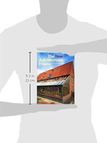 The New Autonomous House Design And Planning For Sustainability House Autonomous Design Sustainability Ad Libri Books Copertina