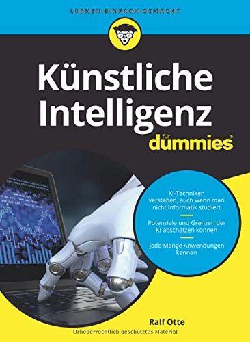Ka Nstliche Intelligenz Fa R Dummies Nstliche Intelligenz Dummies Buchclub Bucher Bucher Kunstliche Intelligenz
