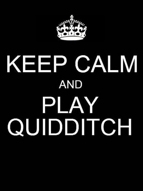 Quidditch is the only sport I would actually want to play