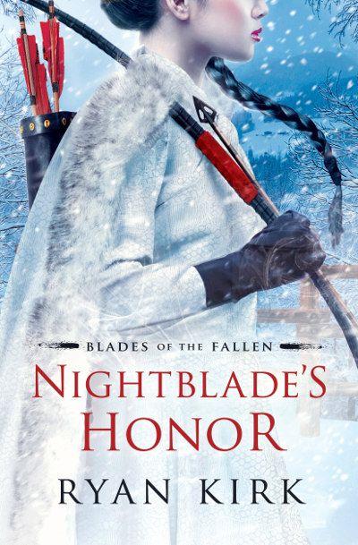 Nightblade S Honor Blades Of The Fallen 2 By Ryan Kirk Released April 10 2018 Fantasy Highfantasy Fallen Book Download Books Ebook