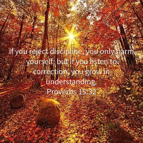 Proverbs If you reject discipline, you only harm yourself; but if you listen to correction, you grow in understanding. Healing Scriptures, Scripture Verses, Bible Verses Quotes, Bible Scriptures, Jesus Christ Quotes, Biblical Quotes, Religious Quotes, Faith Prayer, Faith In God