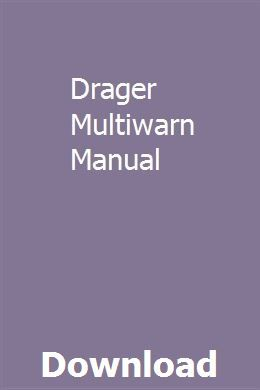 Drager Multiwarn Manual Manual Solutions Reading Help