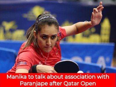 Manika To Talk About Association With Paranjape After Qatar Open Table Tennis Player Tennis Stars Table Tennis