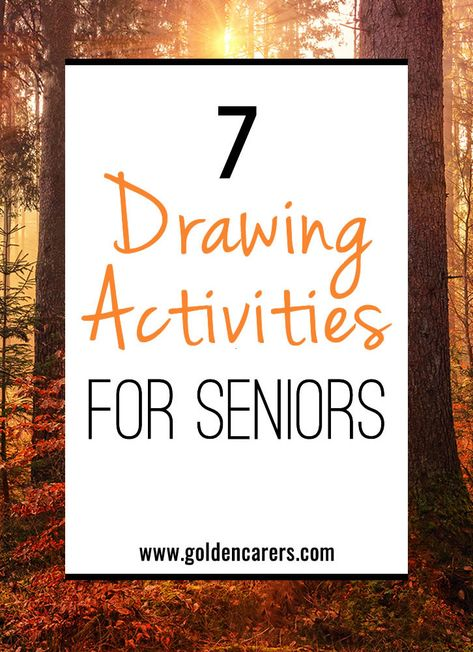 7 Drawing Activities for Seniors