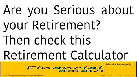 Are You Serious About Your Retirement Then Check This Retirement