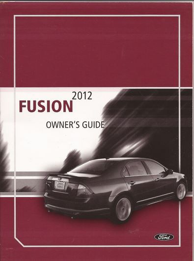 2012 Ford Fusion Owners Manual In 2020 Owners Manuals Ford Fusion Manual