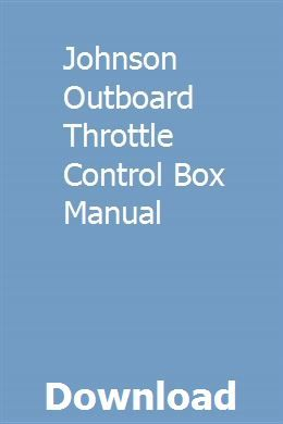 Johnson Outboard Throttle Control Box Manual | tecangocurt ... on johnson control box parts, mercury control box diagram, suzuki control box diagram, quicksilver 3000 parts diagram, johnson evinrude control box diagram, remote control troubleshooting diagram, mercury remote control diagram, evinrude trim gauge wiring diagram, evinrude outboard parts diagram, mercury outboard throttle control diagram, quicksilver control box diagram, mercruiser throttle control diagram, yamaha control box diagram, mercury water pump diagram, johnson controls parts catalog, evinrude 6 hp parts diagram, mercury quicksilver controls parts diagram, 1978 evinrude 5.5 hp wire diagram, boat control box diagram, mercruiser cooling system diagram,