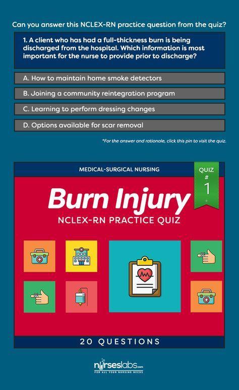 Quiz #1: Burn Injury Nursing Management NCLEX Practice Exam