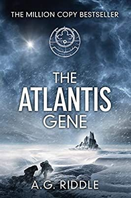 The Atlantis Gene A Thriller The Origin Mystery Book 1 A G Riddle 9781940026015 Books The Atlantis Gene Books To Read Romance Books