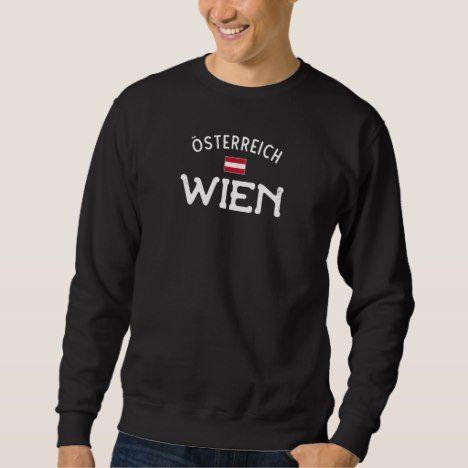 Distressed Wien Osterreich Vienna Austria Sweatshirt Zazzle