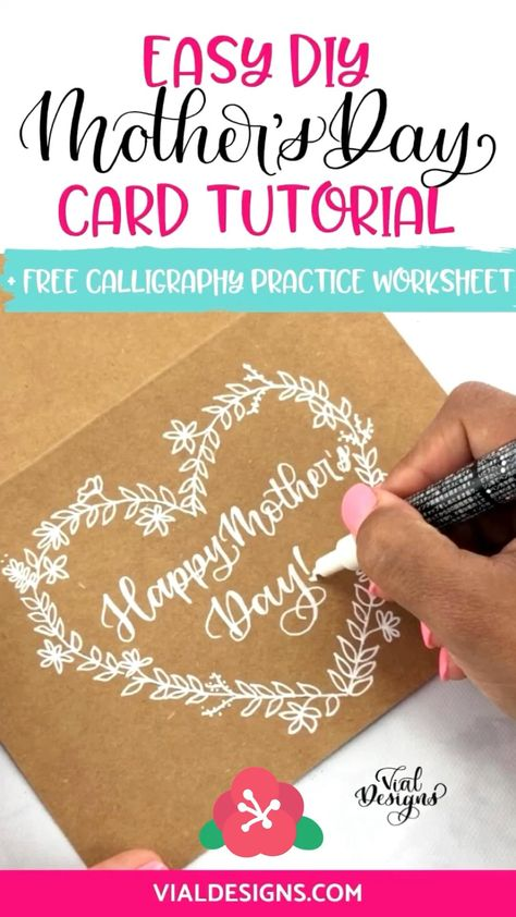 Learn how to make a beautiful and super easy Mother's Day DIY Card using your lettering! Also access to a FREE Mother's Day Calligraphy Practice worksheet. #vialdesigns #learncalligraphy #mothersdaydiycard #diycardidea