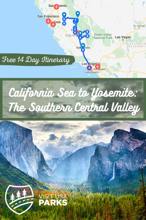 California from Sea to Yosemite: The Southern Central Valley - Visit USA Parks