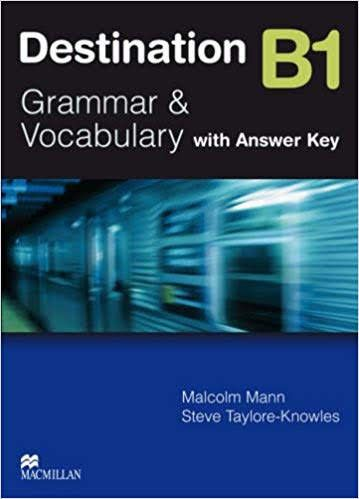 Destination B1 Grammar And Vocabulary With Answer Key Con
