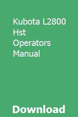 Kubota L2800 Hst Operators Manual Installation Manual Manual Onan