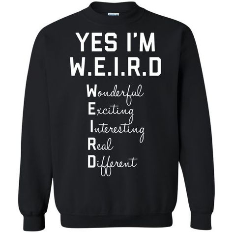 Yes I'm W. T-shirts Hoodies & Sweatshirts available Funny Weird - Funny Nerd Shirts - Ideas of Funny Nerd Shirts - Yes I'm W. T-shirts Hoodies & Sweatshirts available Funny Weird Shirts