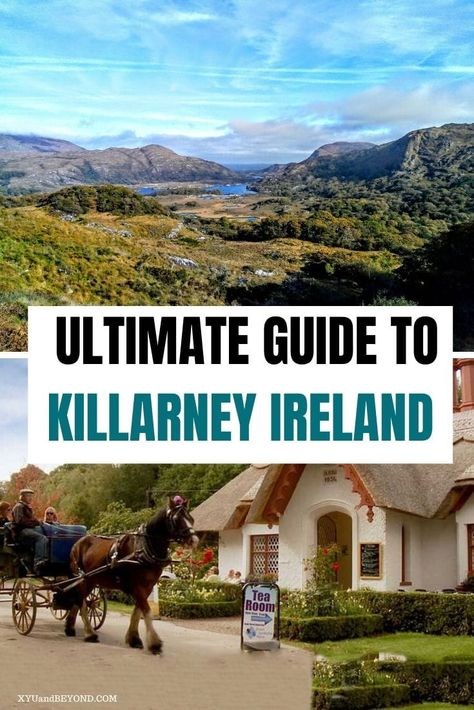 All The Best Things To Do In Killarney In 2020 Europe Travel Ireland Travel Travel Destinations Italy
