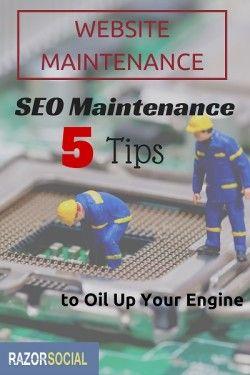 Website Maintenance: 5 Essential SEO Maintenance Tasks