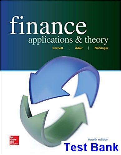 Finance Applications and Theory 4th Edition Cornett Test