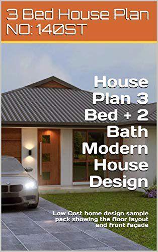 Low Budget Modern 3 Bedroom House Design Elegant House Plan 3 Bed 2 Bath Modern House Design 141 St Lo In 2020 Modern House Floor Plans House Plans Modern House Design