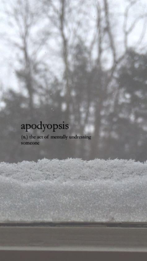apodyopsis | language: english ➳ (n.) the act of mentally undressing someone