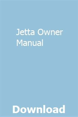 Jetta Owner Manual Owners Manuals Fj40 Repair Manuals