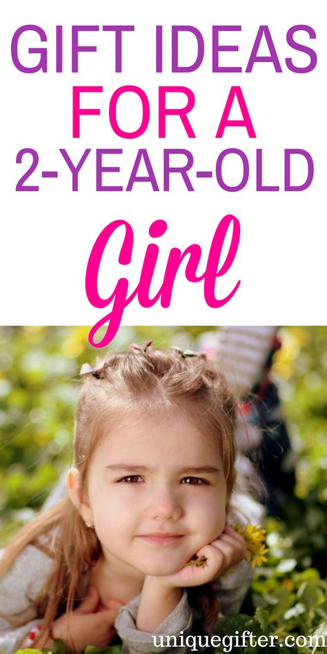 Gift Ideas For A 2 Year Old Girl